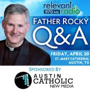 Young Adult Q&A with Father Rocky – Friday April 20th