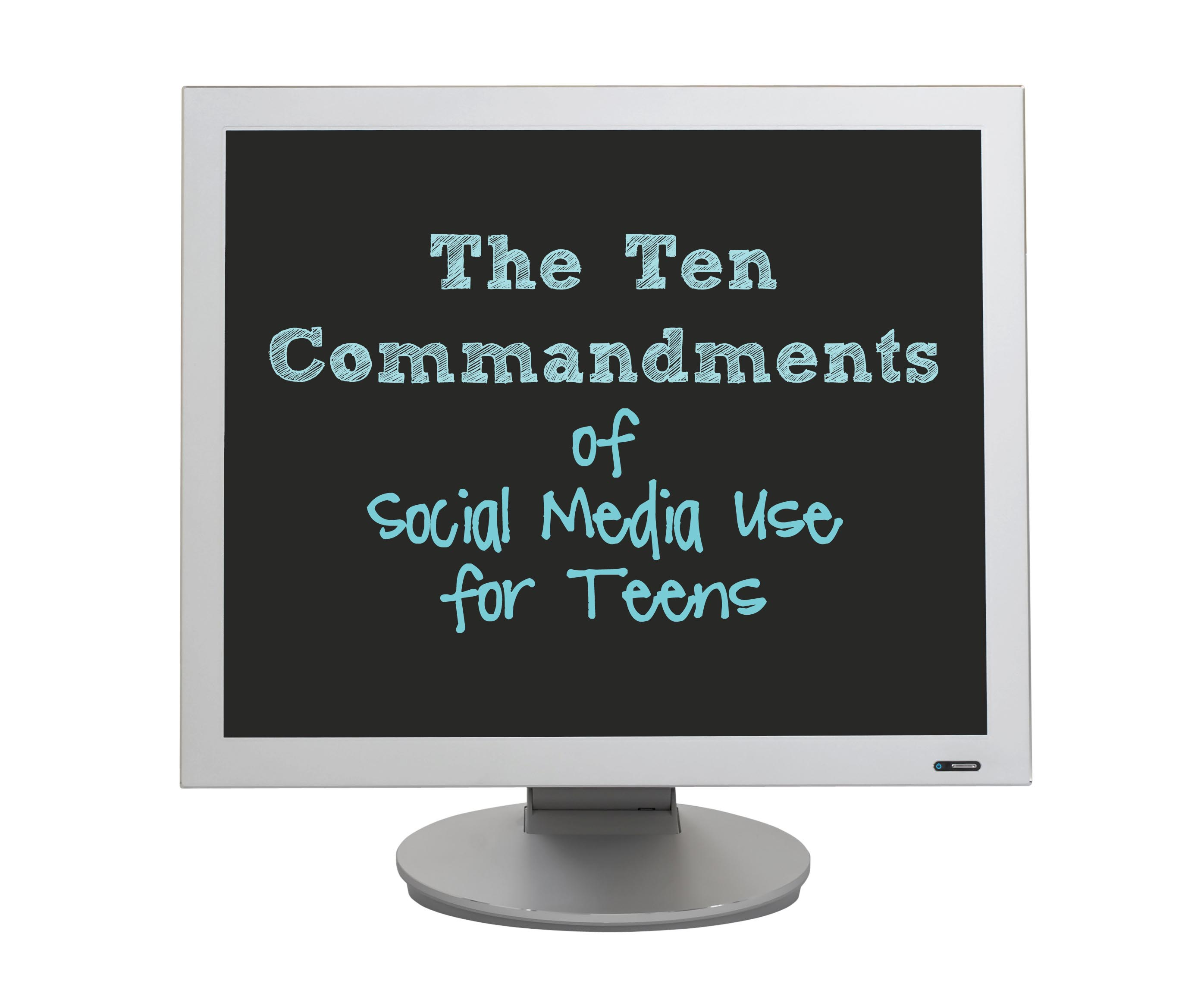 The 10 Commandments of Social Media use for Teens