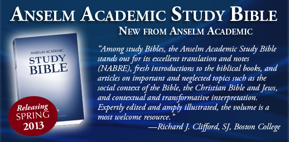 Introducing the Anselm Academic Study Bible