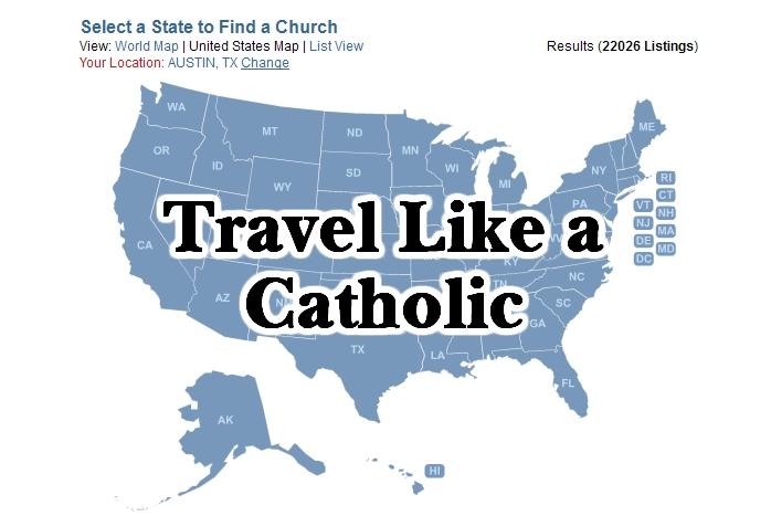 Travel Like a Catholic