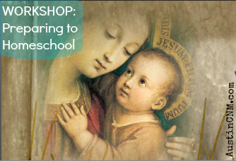 WORKSHOP: Preparing to Homeschool