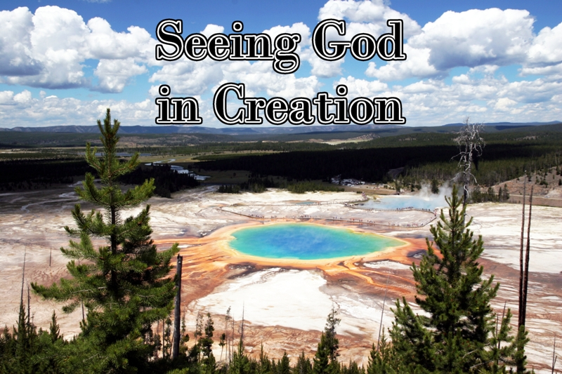 Seeing God in Creation
