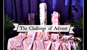 The Challenge of Advent