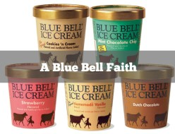 a blue bell faith