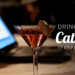 Drink like a Catholic (Professional)