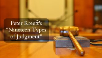 "Peter Kreeft's ""Nineteen Types of Judgment"": An Outline"