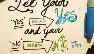 "The Freedom that Comes When Our ""Yes"" Means ""Yes"""