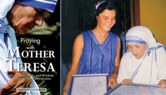 "Susan Conroy, author of ""Praying with Mother Teresa"" May 20"