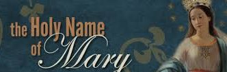 Holy Name of Mary (Miriam)