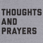 """Thoughts on the """"thoughts and prayers"""""""